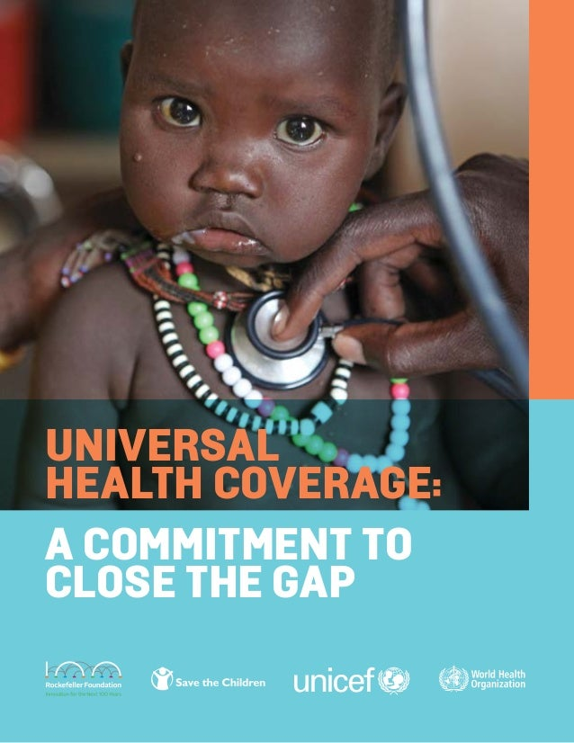 Universal Health Coverage: a commitment to close the gap
