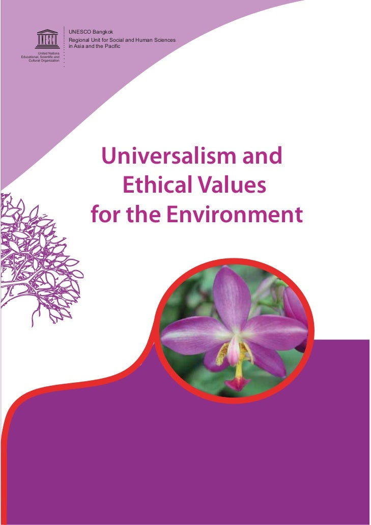 UNESCO BangkokRegional Unit for Social and Human Sciencesin Asia and the Pacific         Universalism and           Ethica...