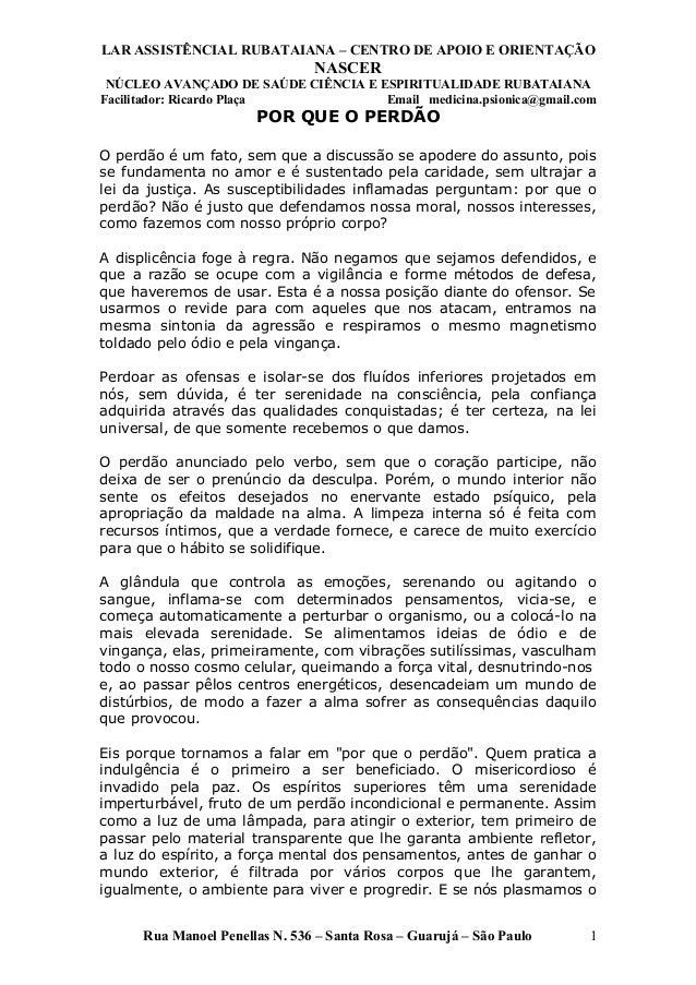 LAR ASSISTÊNCIAL RUBATAIANA – CENTRO DE APOIO E ORIENTAÇÃO NASCER NÚCLEO AVANÇADO DE SAÚDE CIÊNCIA E ESPIRITUALIDADE RUBAT...