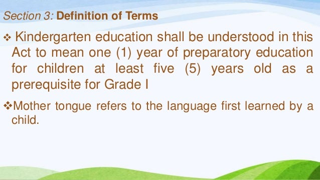"""the effectivity of using mother tongue Mother tongue refers to """"first-language-first"""" education that is, schooling which begins in the mother tongue and transitions to additional languages particularly filipino and english it is meant to address the high functional illiteracy of filipinos where language plays a significant factor."""