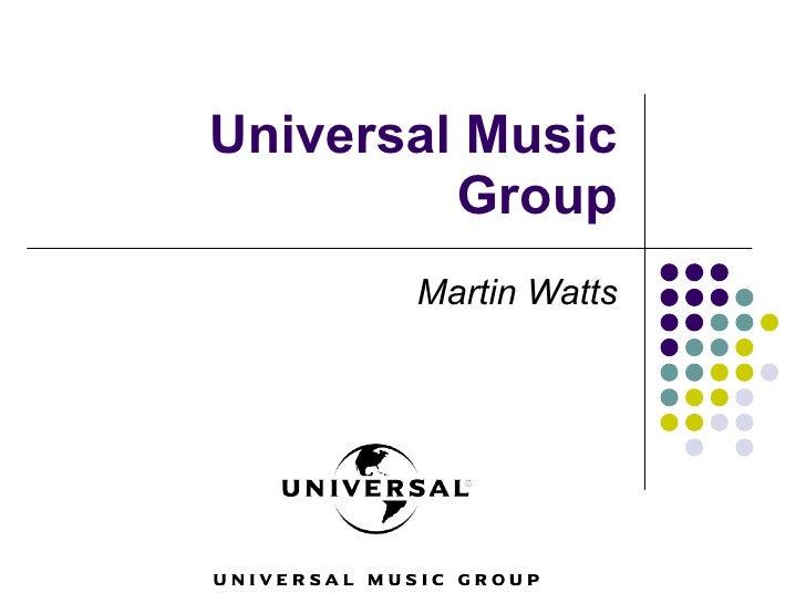 Universal Music Group Martin Watts