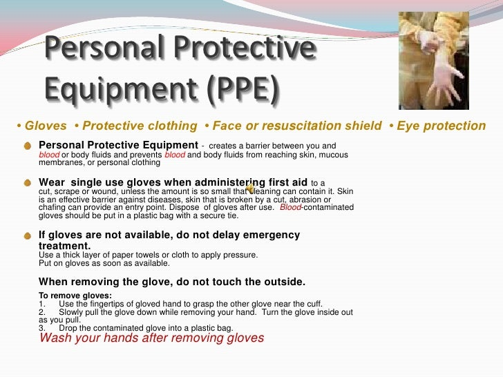 describe personal protective clothing that is used to prevent spread of infection Standard precautions are meant to reduce the risk  the use of personal protective equipment should be guided by  wear to protect skin and prevent soiling of.