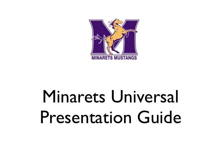 Minarets UniversalPresentation Guide