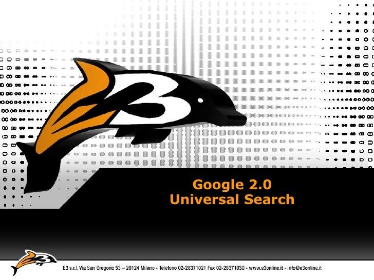 Google 2.0 Universal Search