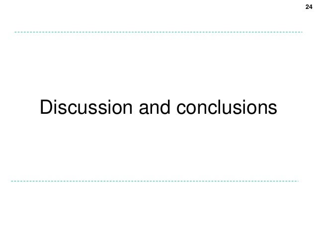 24Discussion and conclusions