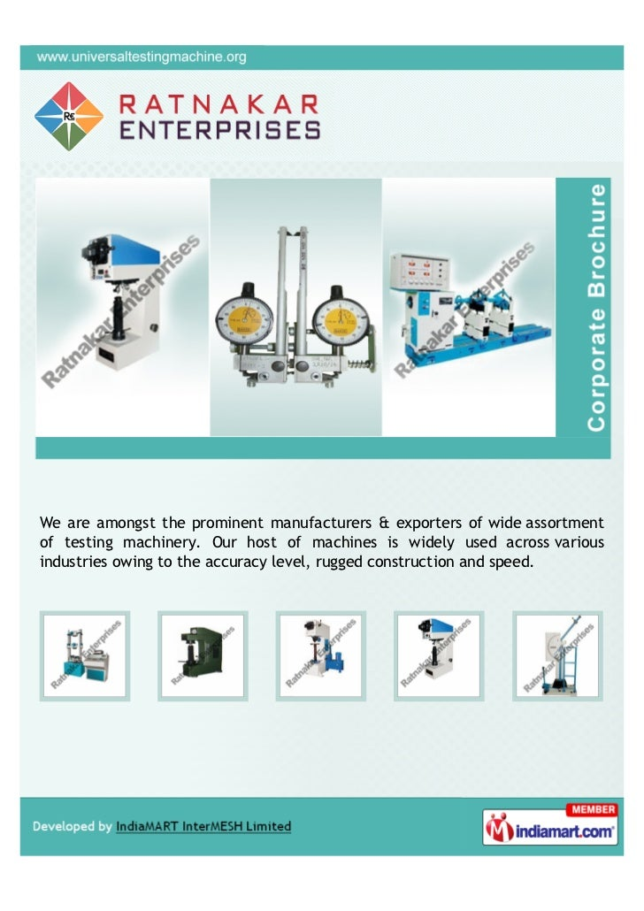 We are amongst the prominent manufacturers & exporters of wide assortmentof testing machinery. Our host of machines is wid...
