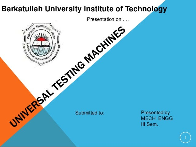 Barkatullah University Institute of Technology                         Presentation on ….                    Submitted to:...