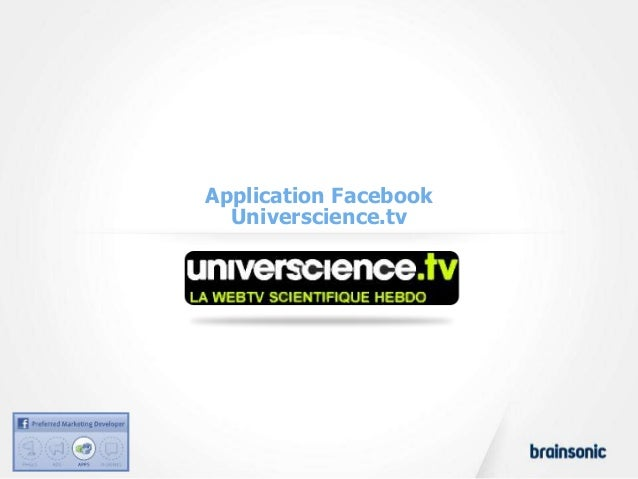 Application Facebook  Universcience.tv