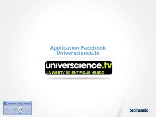 Application Facebook  Universcience.tv