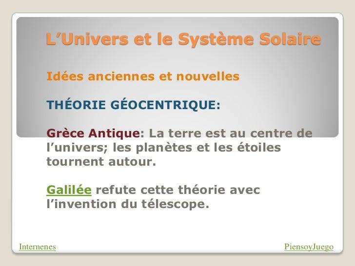 L'Univers et le Système Solaire       Idées anciennes et nouvelles       THÉORIE GÉOCENTRIQUE:       Grèce Antique: La ter...
