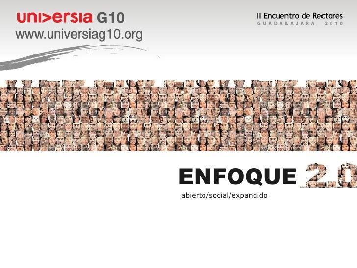 ENFOQUE  abierto/social/expandido