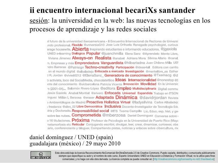 ii encuentro internacional becariXs santander daniel domínguez / UNED (spain)  guadalajara (méxico) / 29 mayo 2010 Esta ob...