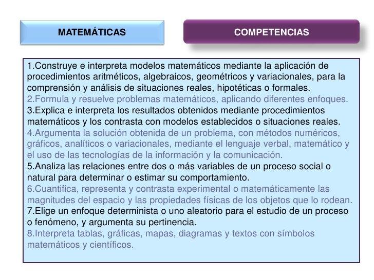 MATEMÁTICAS<br />COMPETENCIAS<br />Construye e interpreta modelos matemáticos mediante la aplicación de procedimientos ari...