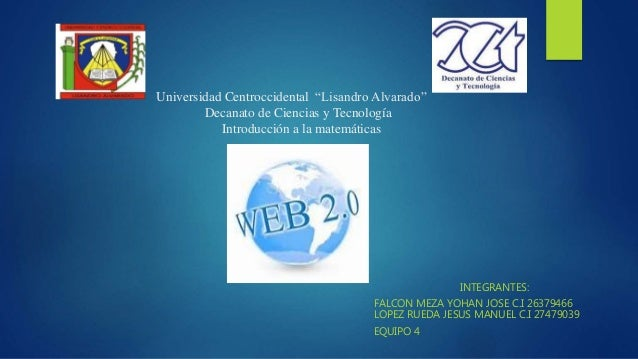 """Universidad Centroccidental """"Lisandro Alvarado"""" Decanato de Ciencias y Tecnología Introducción a la matemáticas INTEGRANTE..."""