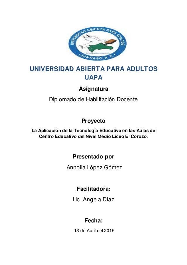Universidad abierta para adultos uapa trabajo