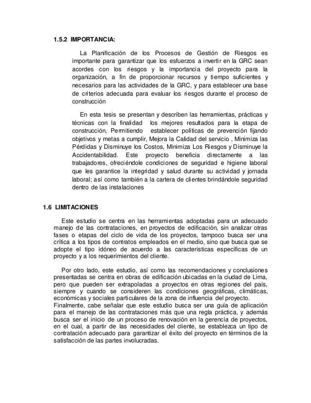 1.5.2 IMPORTANCIA: La Planificación de los Procesos de Gestión de Riesgos es importante para garantizar que los esfuerzos ...