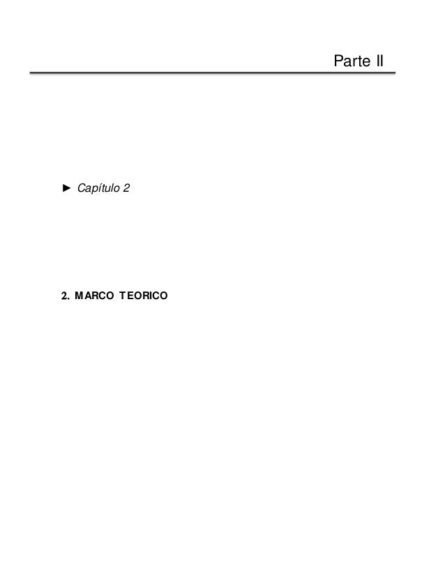 Parte II ► Capítulo 2  MARCO TEORICO