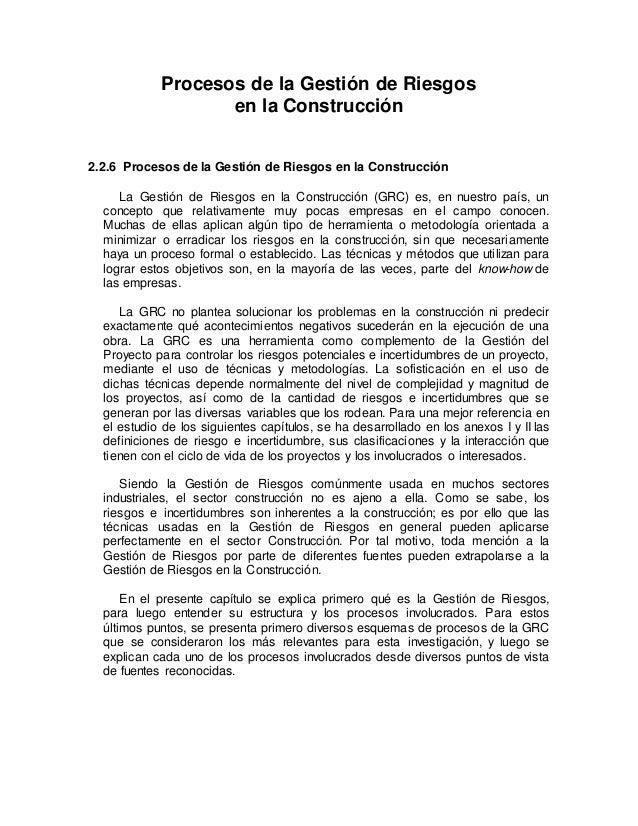 Procesos de la Gestión de Riesgos en la Construcción 2.2.6 Procesos de la Gestión de Riesgos en la Construcción La Gestión...
