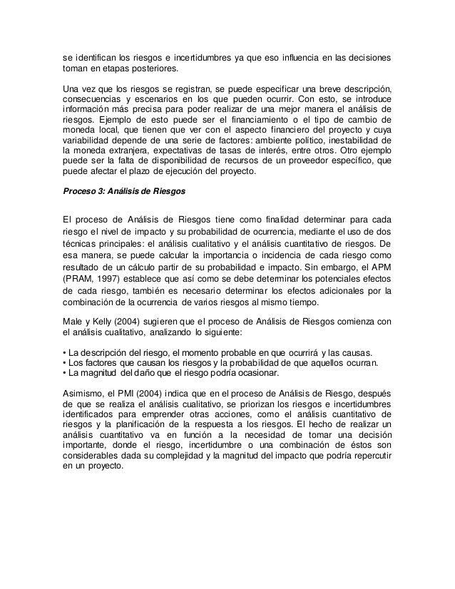  Análisis Cualitativo de Riesgos Un Análisis Cualitativo evalúa a los riesgos subjetivamente, teniendo como objetivo esta...