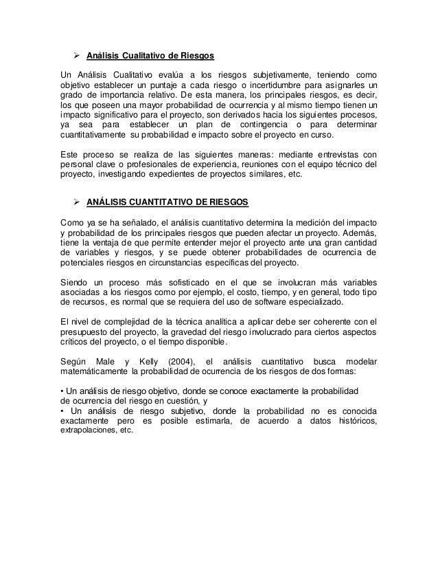 Proceso 4: Planificación de Respuesta a los Riesgos Acerca de este proceso, el PMBOK (2000) dice que la planificación de l...