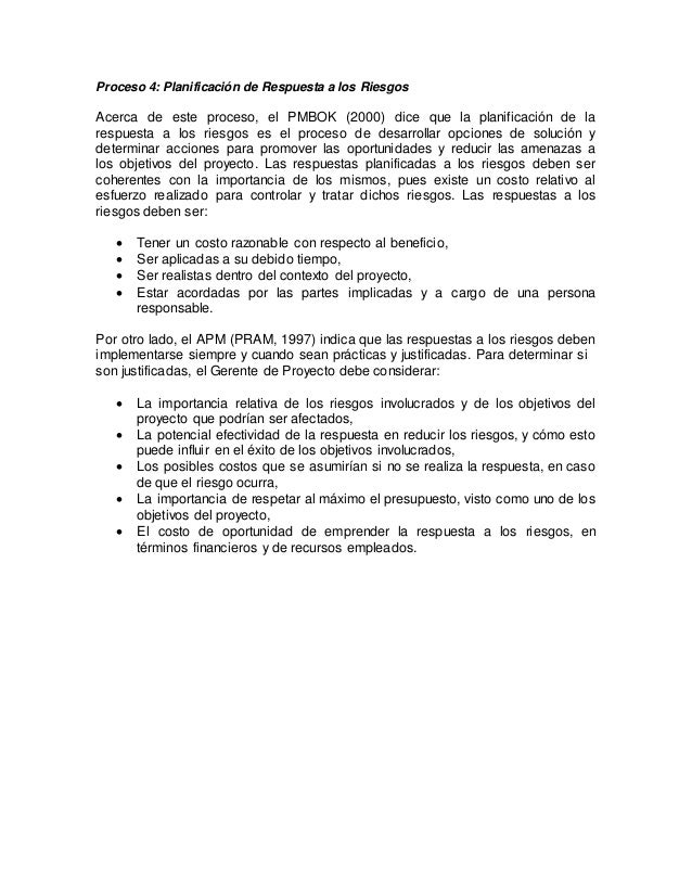 2.2.7 Técnicas y Herramientas para la Gestión de Riesgos en la Construcción La aplicación de cualquier método, técnica o h...