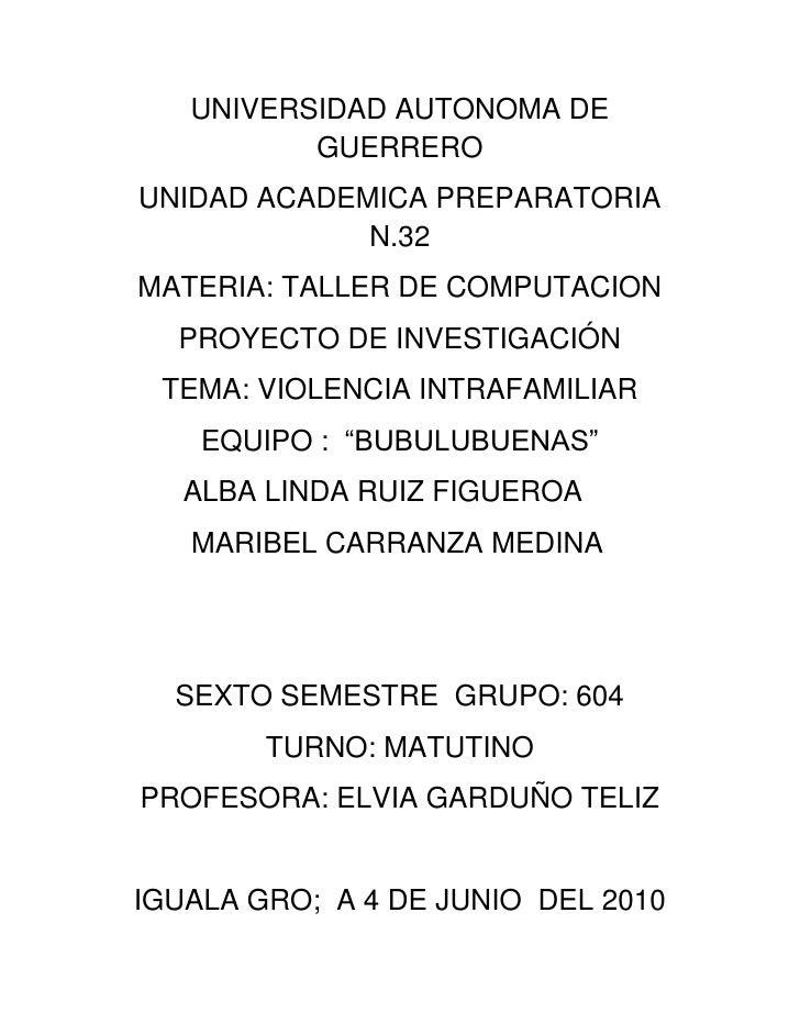 UNIVERSIDAD AUTONOMA DE GUERRERO<br />UNIDAD ACADEMICA PREPARATORIA N.32<br />MATERIA: TALLER DE COMPUTACION<br />PROYECTO...