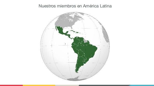 Nuestros miembros en América Latina