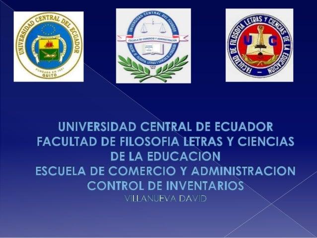  INTRODUCCION AL TEMA  CONTROL DE INVENTARIOS Y SUS PRINCIPIOS  DEFINICION E IMPORTANCIA  SISTEMAS DE CONTROL VENTAJAS...