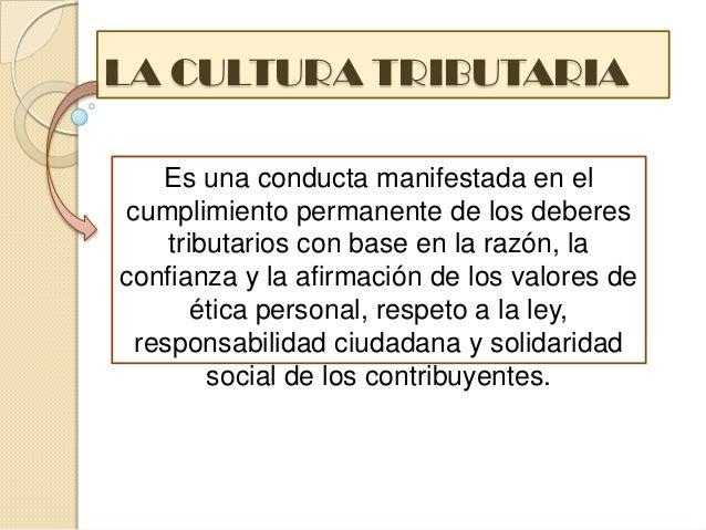 CULTURA TRIBUTARIA  Slide 3