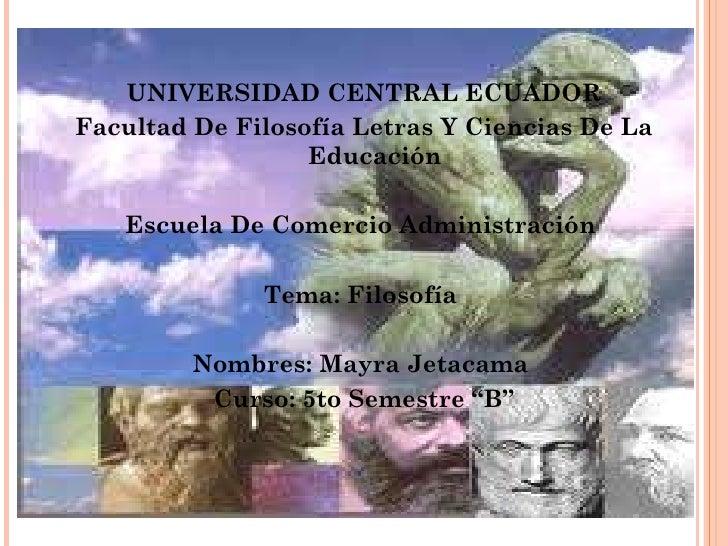 <ul><li>UNIVERSIDAD CENTRAL ECUADOR </li></ul><ul><li>Facultad De Filosofía Letras Y Ciencias De La Educación </li></ul><u...