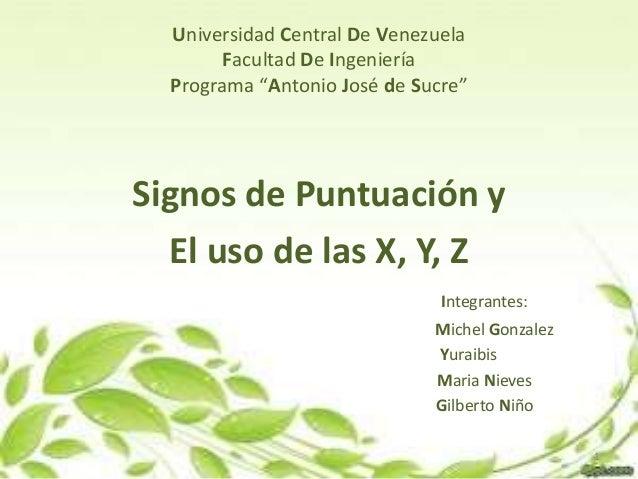 """Universidad Central De Venezuela Facultad De Ingeniería Programa """"Antonio José de Sucre"""" Signos de Puntuación y El uso de ..."""