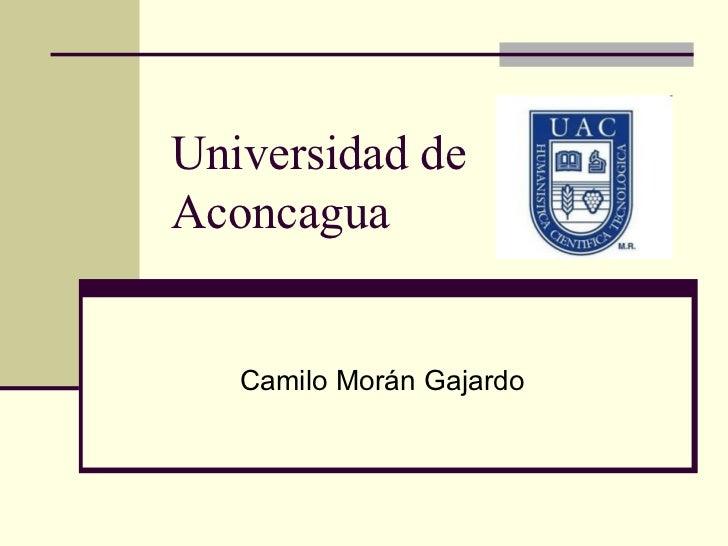 Universidad de Aconcagua Camilo Morán Gajardo