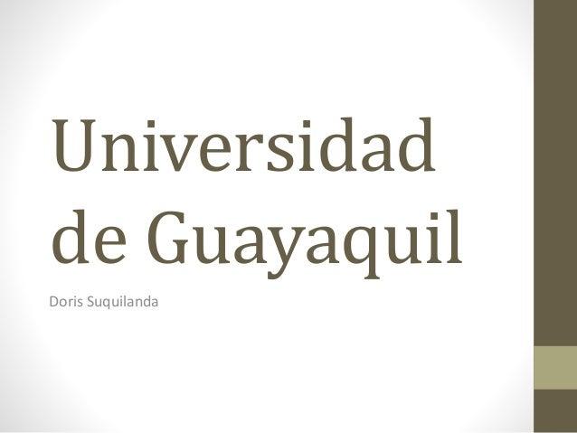 Universidad de Guayaquil Doris Suquilanda