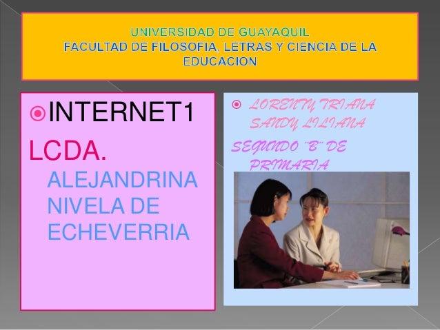  LORENTY TRIANAINTERNET1       SANDY LILIANA               SEGUNDO ¨B¨ DELCDA.            PRIMARIA ALEJANDRINA NIVELA DE...
