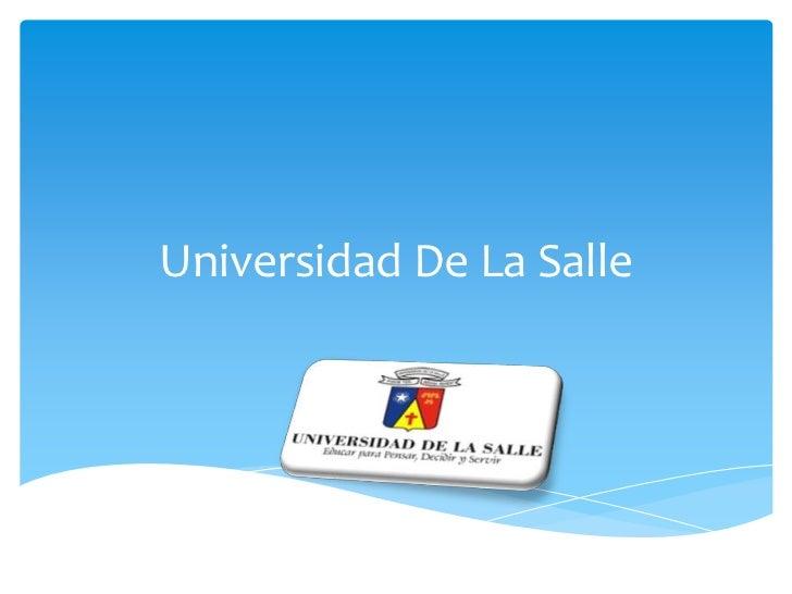Universidad De La Salle<br />