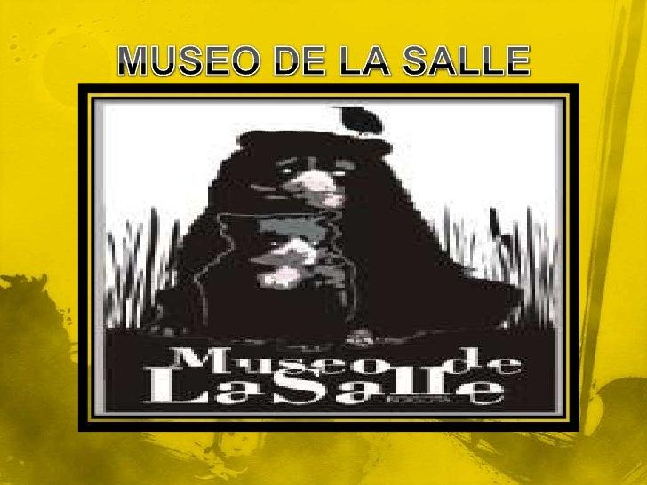 MUSEO DE LA SALLE<br />