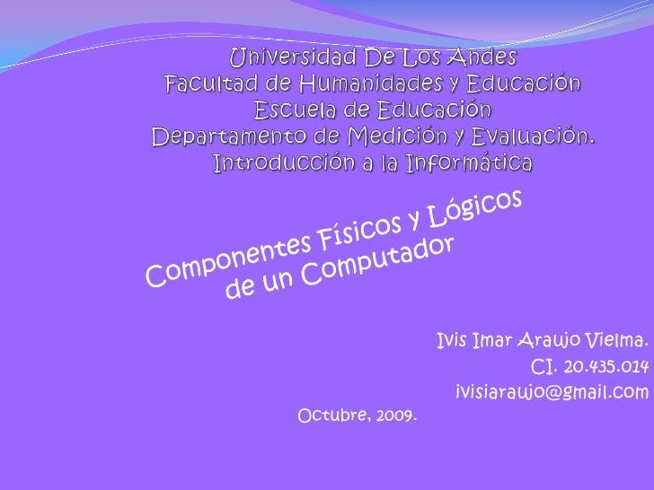 Universidad De Los AndesFacultad de Humanidades y EducaciónEscuela de EducaciónDepartamento de Medición y Evaluación. Intr...