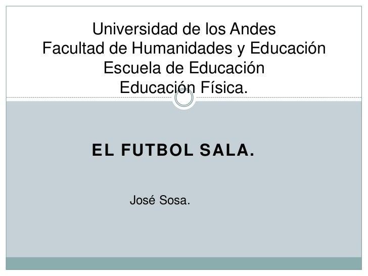 Universidad de los AndesFacultad de Humanidades y Educación        Escuela de Educación          Educación Física.      EL...