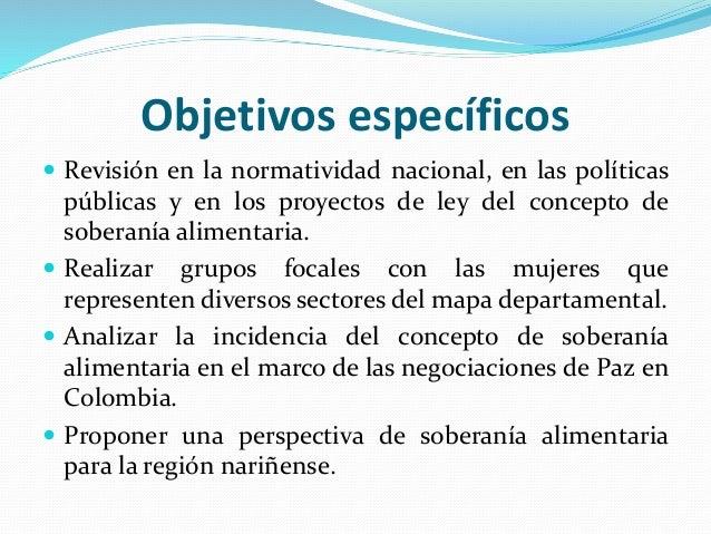 Percepciones sobre la soberanía alimentaria de la mujer rural nariñense Slide 3