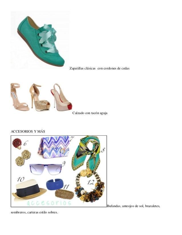 Zapatillas clásicas con cordones de cedas  Calzado con tacón aguja  ACCESORIOS Y MÁS  Bufandas, anteojos de sol, brazalete...