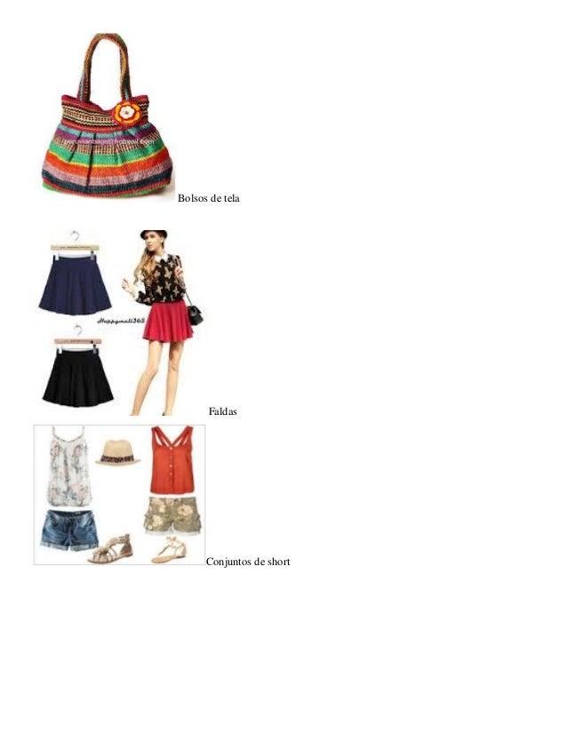 Bolsos de tela  Faldas  Conjuntos de short