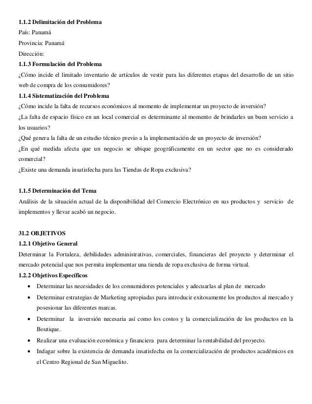 1.1.2 Delimitación del Problema  País: Panamá  Provincia: Panamá  Dirección:  1.1.3 Formulación del Problema  ¿Cómo incide...