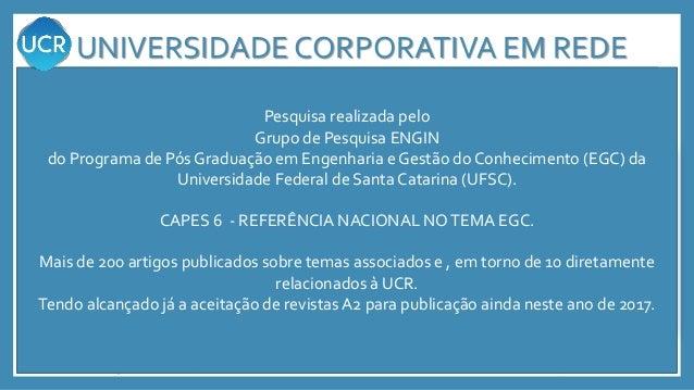 Entre em contato, patriciadesafreire@gmail.com.br www.engin.ufsc.br