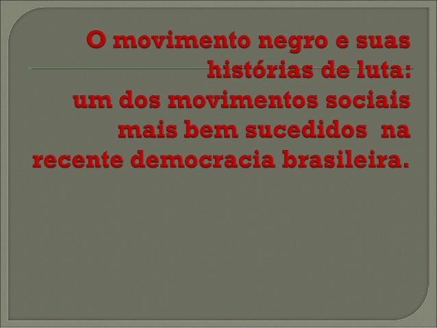      A intervenção na elaboração da Constituição de 1988: criminalização do racismo; a questão da titulação das terras...