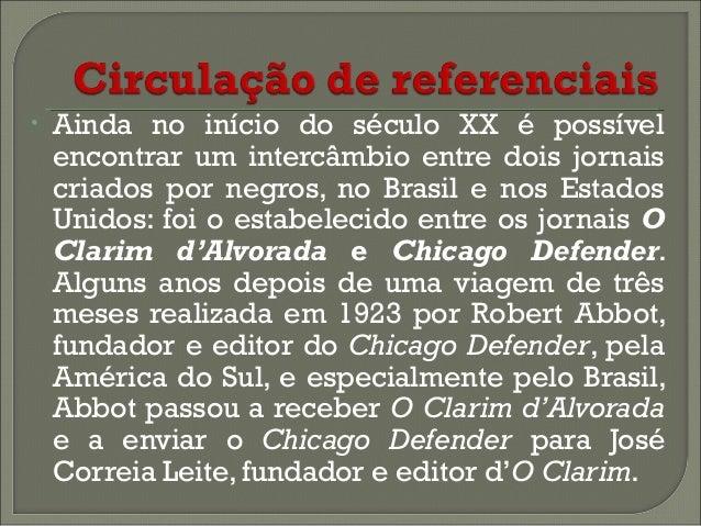 •  •  Um exemplo interessante dessa circulação de referenciais é a reportagem publicada no Chicago Defender em 26/10/1935 ...
