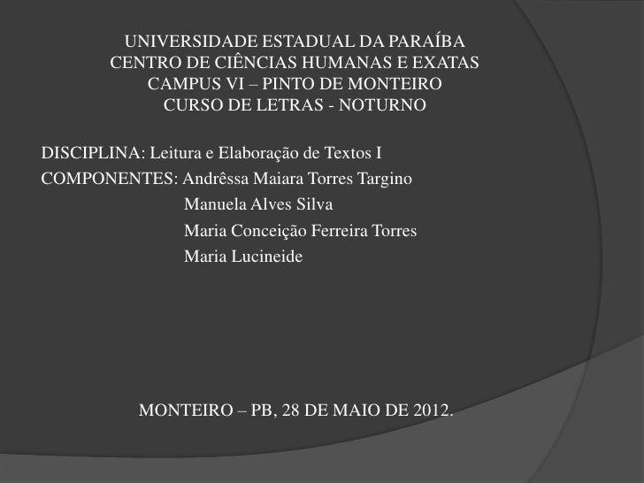 UNIVERSIDADE ESTADUAL DA PARAÍBA        CENTRO DE CIÊNCIAS HUMANAS E EXATAS           CAMPUS VI – PINTO DE MONTEIRO       ...