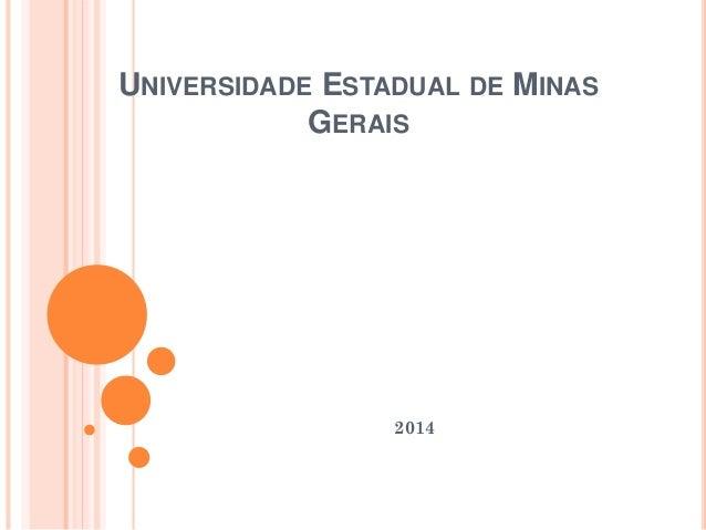 UNIVERSIDADE ESTADUAL DE MINAS GERAIS 2014