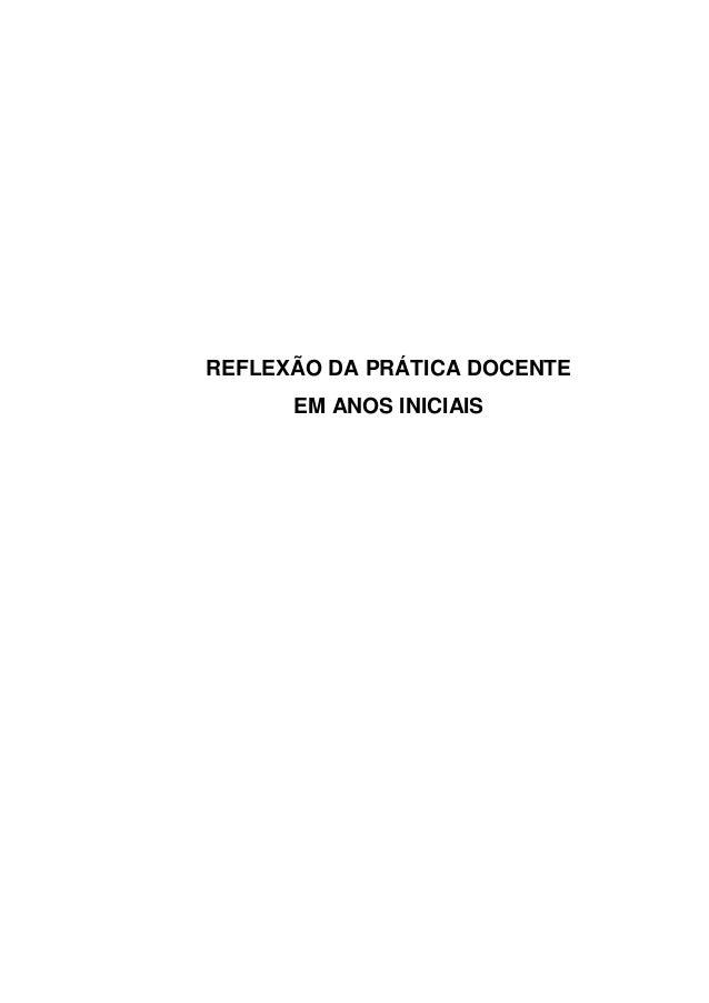 REFLEXÃO DA PRÁTICA DOCENTE EM ANOS INICIAIS