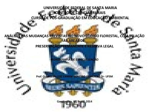 UNIVERSIDADE FEDERAL DE SANTA MARIA CENTRO DE CIÊNCIAS RURAIS CURSO DE PÓS-GRADUAÇÃO EM EDUCAÇÃO AMBIENTAL ANÁLISES DAS MU...