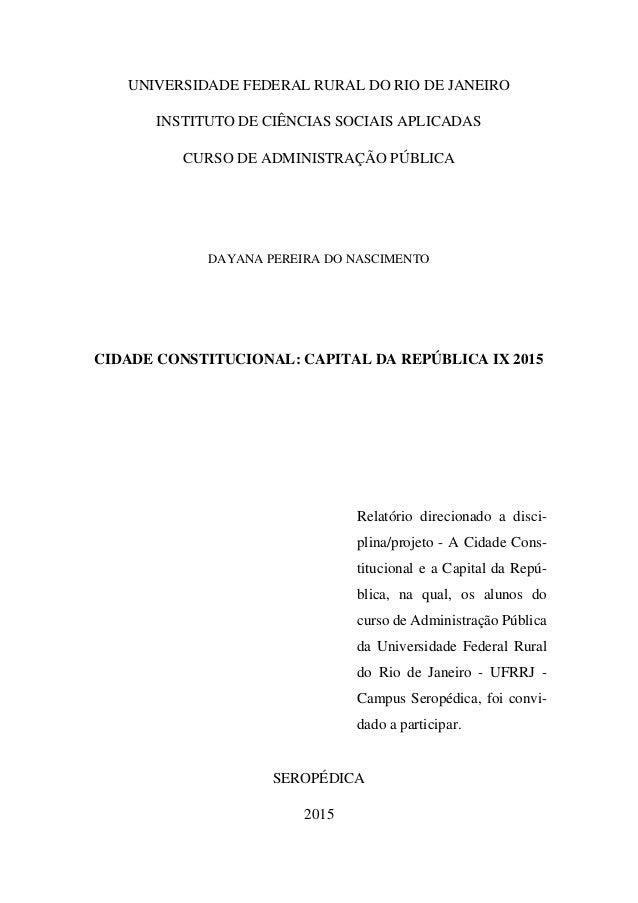 UNIVERSIDADE FEDERAL RURAL DO RIO DE JANEIRO INSTITUTO DE CIÊNCIAS SOCIAIS APLICADAS CURSO DE ADMINISTRAÇÃO PÚBLICA DAYANA...